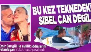 Sibel Can ile yakalanan Emir Sarıgülün evlilik teklifini kabul etmeyeceğim demişti!